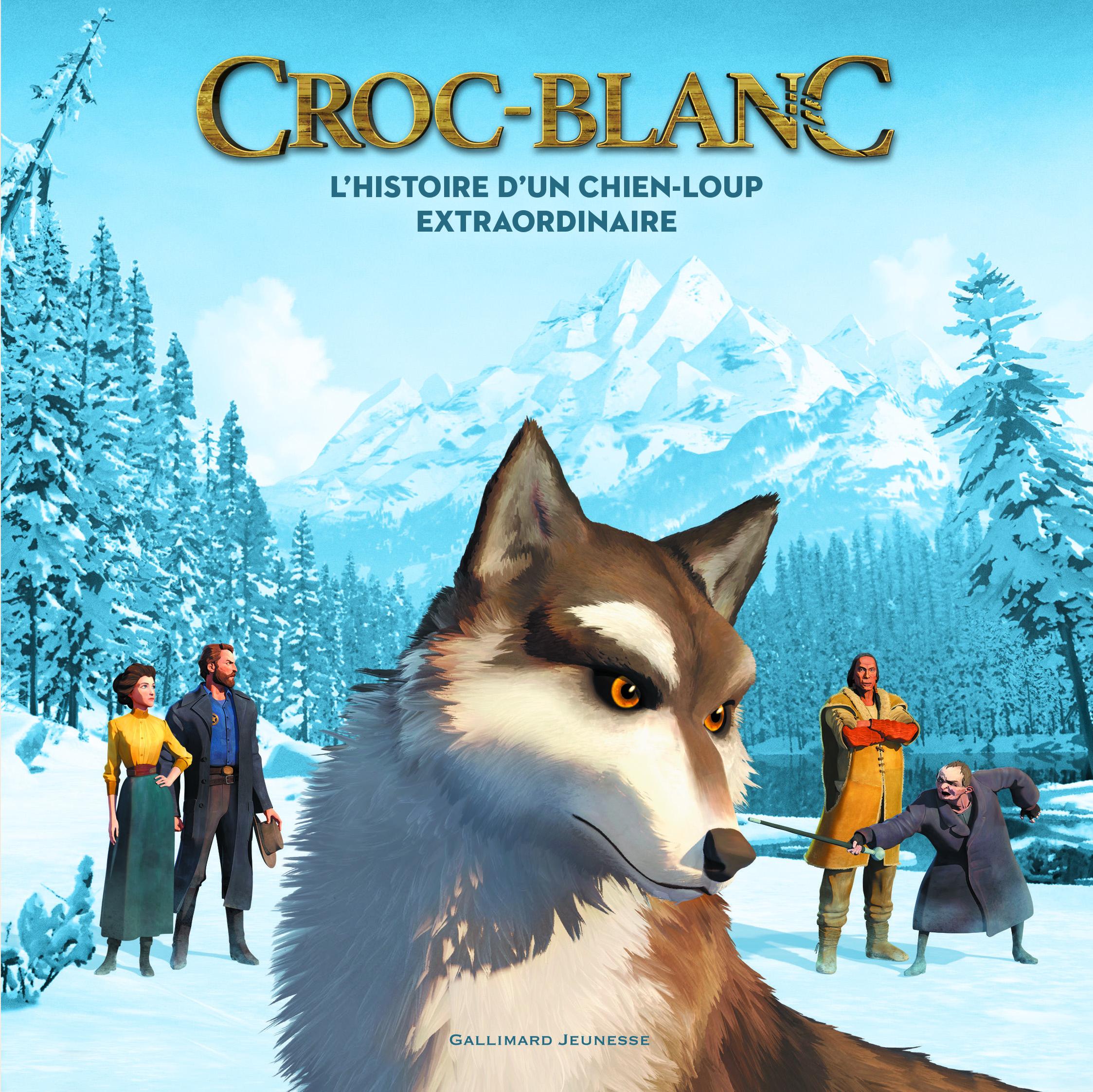 Croc-Blanc - L'histoire d'un chien-loup extraordinaire