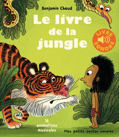 Le Livre De La Jungle (Livre Sonore) - Dès 3 Ans