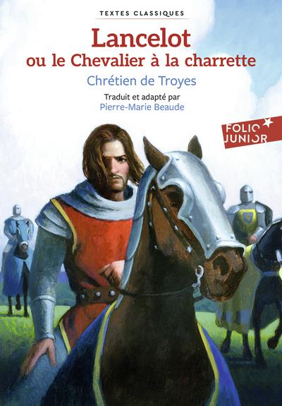 Lancelot Ou Le Chevalier A La Charrette