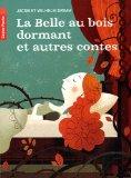 La Belle Au Bois Dormant Et Autres Contes De Grimm