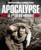 Apocalypse, La Premiere Guerre Mondiale