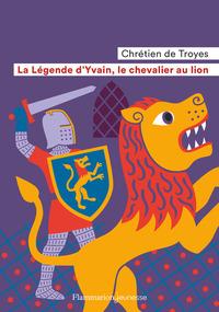 La Legende D'yvain, Le Chevalier Au Lion