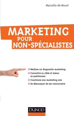 Marketing Pour Non-Specialistes 2014
