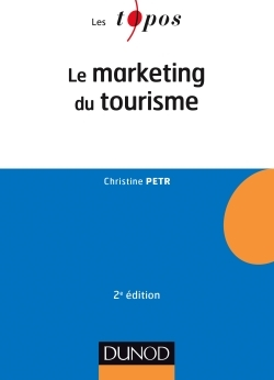 Le Marketing Du Tourisme - 2E Ed.