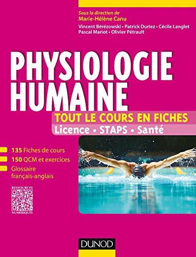 Physiologie Humaine - 150 Fiches De Cours, Qcm, Exercices, Sujets De Synthèse