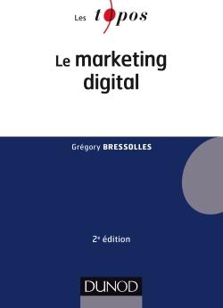 Le Marketing Digital (2E Édition)