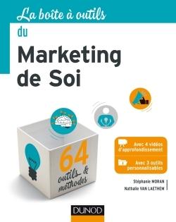 La Boite A Outils Du Marketing De Soi