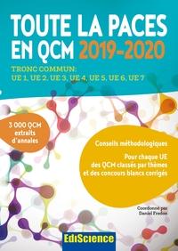 TOUTE LA PACES EN QCM 2019-2020 - TOUTE LA PACES EN QCM 2017-2018 - TRONC COMMUN : UE1, UE2, UE3, UE