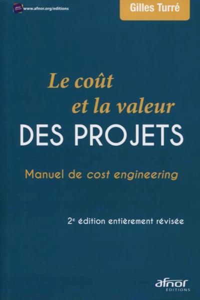 Le Cout Et La Valeur Des Projets