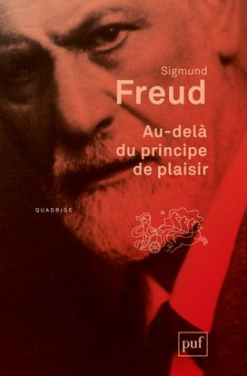 Au-Dela Du Principe De Plaisir (2Ed) 2013