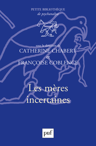 Les Meres Incertaines