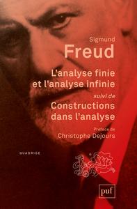 L'analyse Finie Et L'analyse Infinie, Suivi De Constructions Dans L'analyse - 2019