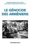 Le Genocide Des Armeniens - Cents Ans De Recherche 1915-2015