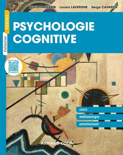 PSYCHOLOGIE COGNITIVE - CONCEPTS FONDAMENTAUX, METHODES ET EXERCICES