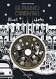 LE PIANO ORIENTAL (EDITION LUXE AVEC CD)