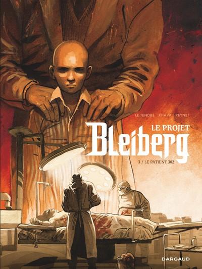 Projet Bleiberg (Le) - Tome 3 - Projet Bleiberg (Le) - Tome 3 - Le Projet Bleiberg