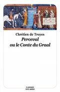 Perceval Ou Le Conte Du Graal - Nouvelle Edition