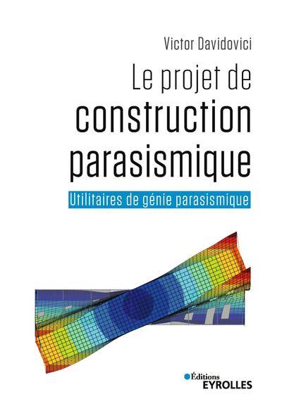 Le Projet De Construction Parasismique - Utilitaires De Genie Parasismique