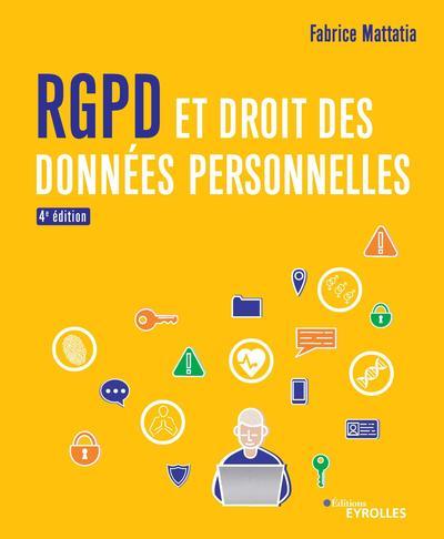 Rgpd Et Droit Des Donnees Personnelles - Enfin Un Manuel Complet Sur Le Nouveau Cadre Juridique Issu