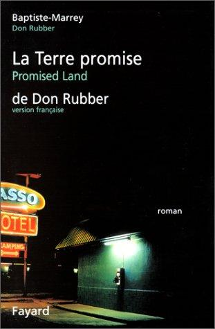 Antoineonline com : La terre promise de don rubber