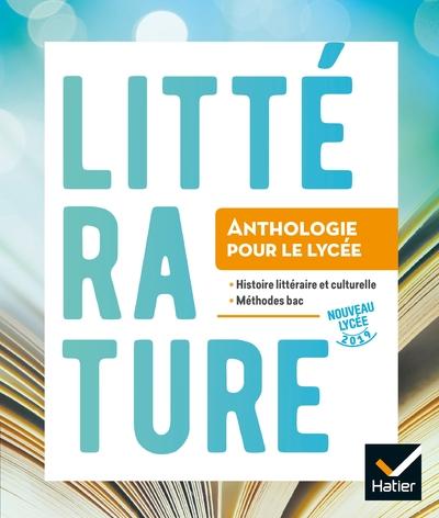 Anthologie Lycee - Francais 2De/1Re Ed. 2019 - Livre Eleve