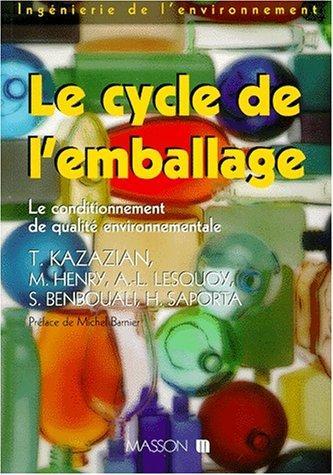 Le Cycle De L'emballage: Le Conditionnement De Qualité Environnementale