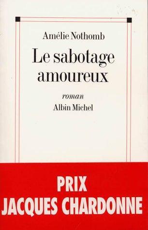 Le Sabotage Amoureux: Roman (French Edition)
