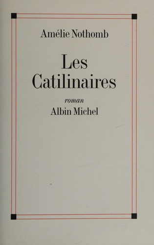Les Catilinaires: Roman (French Edition)
