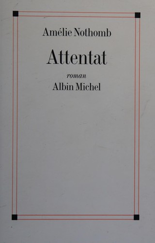 Attentat (French Edition)