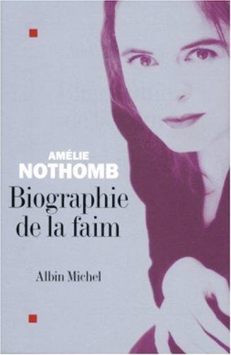 Biographie De La Faim