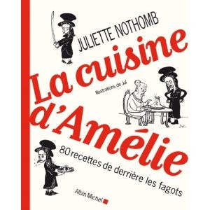 La Cuisine D'amelie 80 Recettes De Derriere Les Fagots