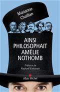 Ainsi Philosophait Amelie Nothomb