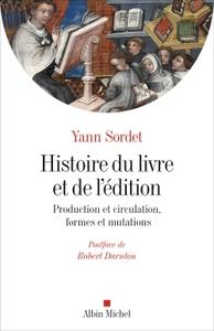 Histoire Du Livre Et De L'édition