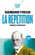 La Repetition - Memoire Et Compulsion