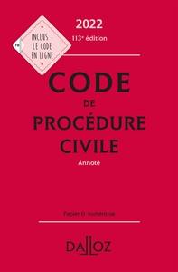 CAMPUS - CODE DE PROCEDURE CIVILE 2022, ANNOTE - 113E ED.