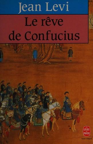 Le Rêve De Confucius