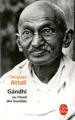 Gandhi Ou L'éveil Des Humiliés
