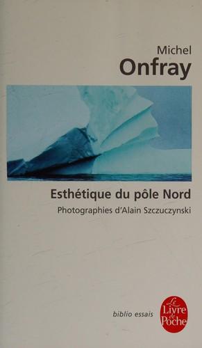 Esthétique Du Pôle Nord : Stèles Hyperboréennes