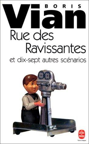 Rue Des Ravissantes, Et Dix-Huit Autres Scénarios Cinématographiques