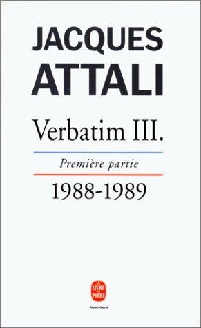 Verbatim Iii, Première Partie : Chronique Des Années 1988-1989