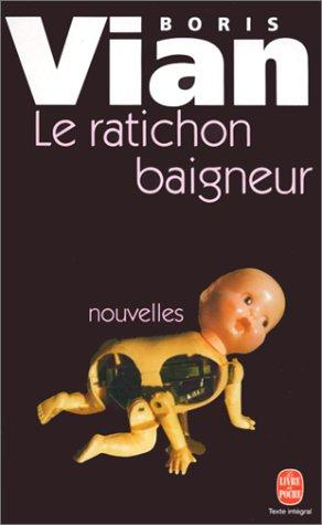 Le Ratichon Baigneur Et Autres Nouvelles