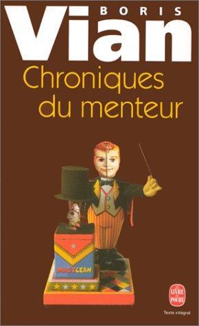Chroniques Du Menteur