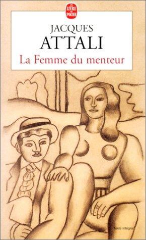 La Femme Du Menteur