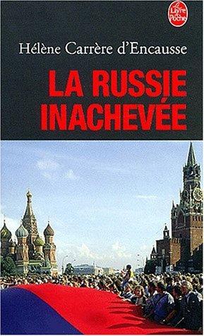 La Russie Inachevée