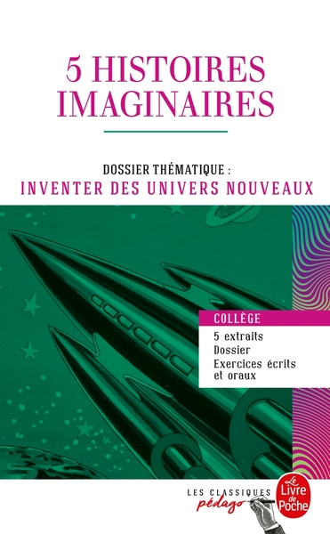 5 Histoires Imaginaires De Chretien De Troyes A Ray Bradbury (Edition Pedagogique)