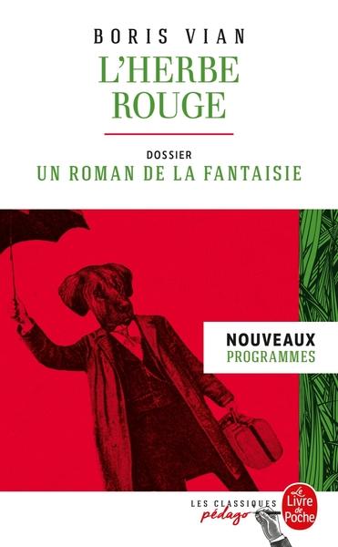 L'herbe Rouge (Edition Pedagogique)