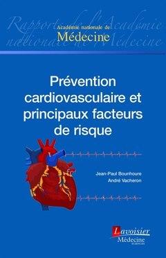 Prevention Cardiovasculaire Et Principaux Facteurs De Risque - 2017
