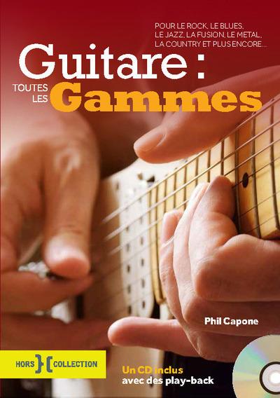 Guitare Toutes Les Gammes + Cd