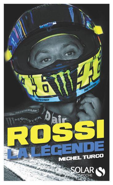 Rossi, La Legende