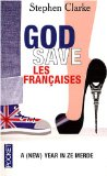 God Save Les Franï?½Aises